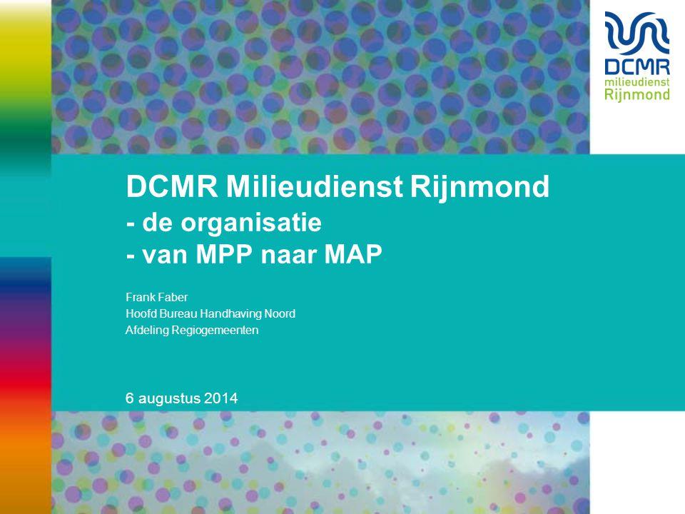 DCMR Milieudienst Rijnmond - de organisatie - van MPP naar MAP