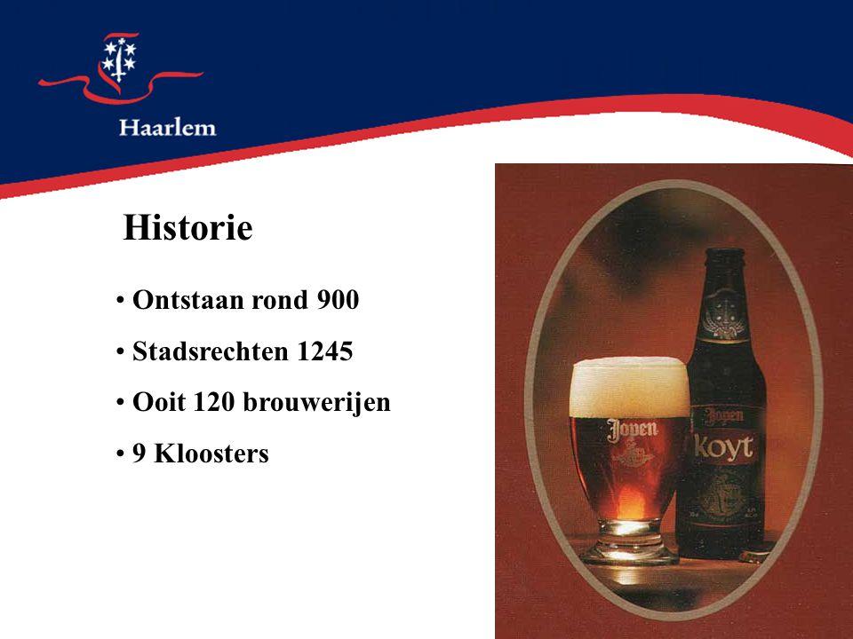 Historie Ontstaan rond 900 Stadsrechten 1245 Ooit 120 brouwerijen