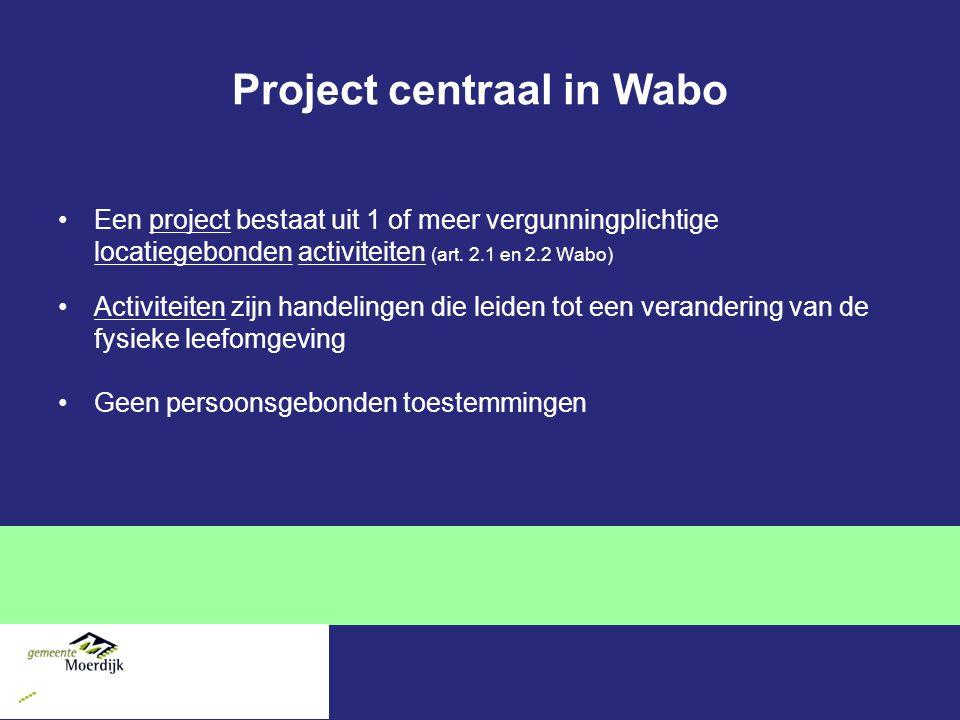 Project centraal in Wabo