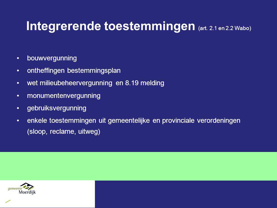 Integrerende toestemmingen (art. 2.1 en 2.2 Wabo)