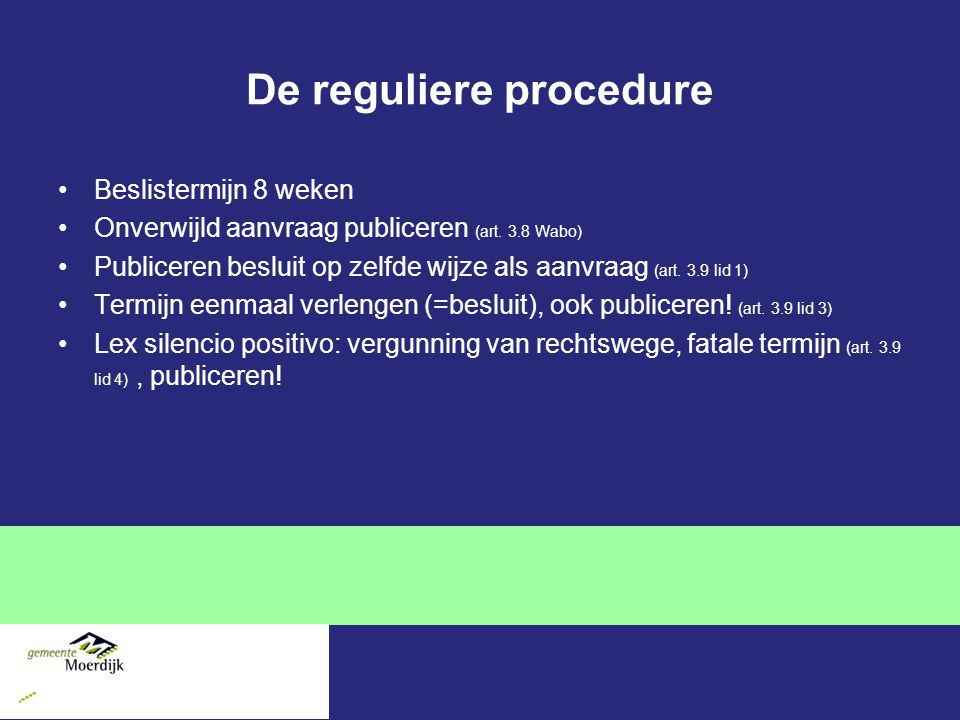 De reguliere procedure