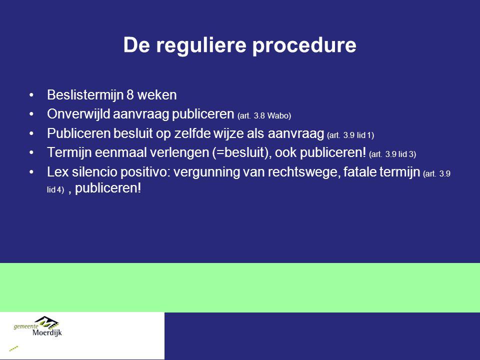 De reguliere procedure