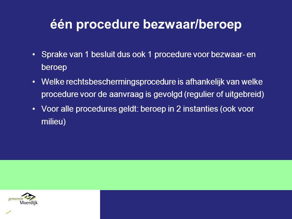 één procedure bezwaar/beroep