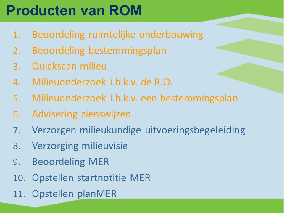 Producten van ROM Beoordeling ruimtelijke onderbouwing