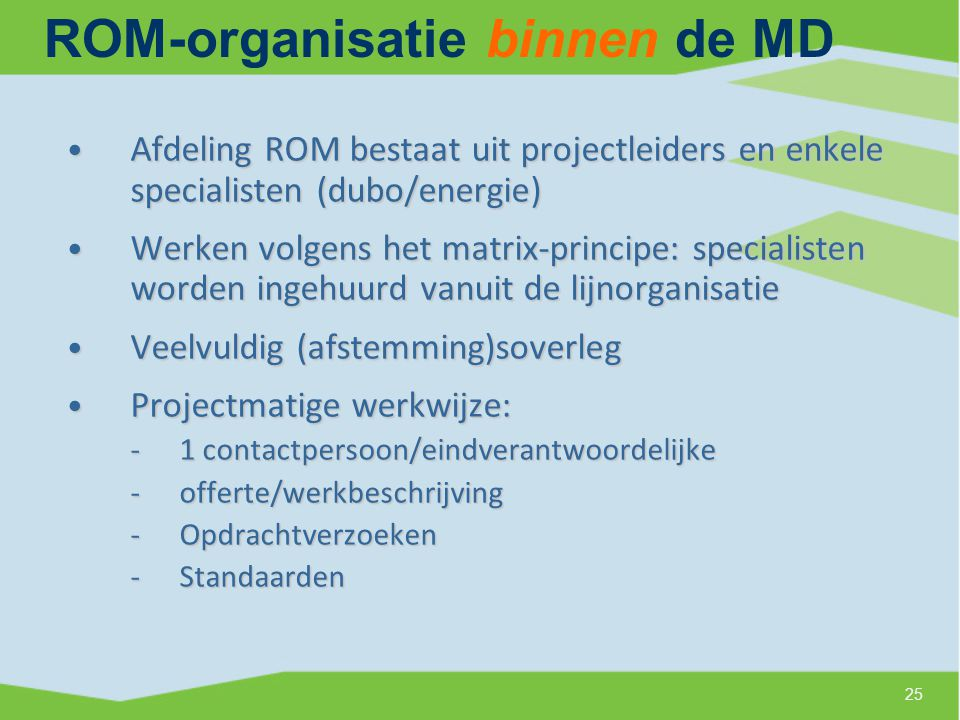 ROM-organisatie binnen de MD