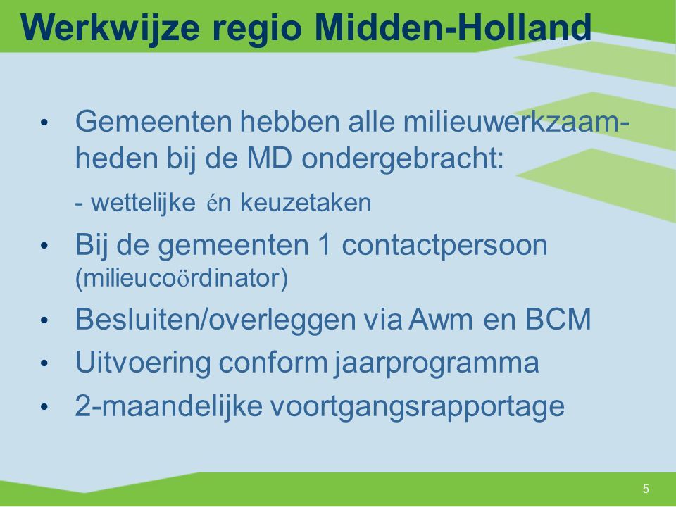 Werkwijze regio Midden-Holland