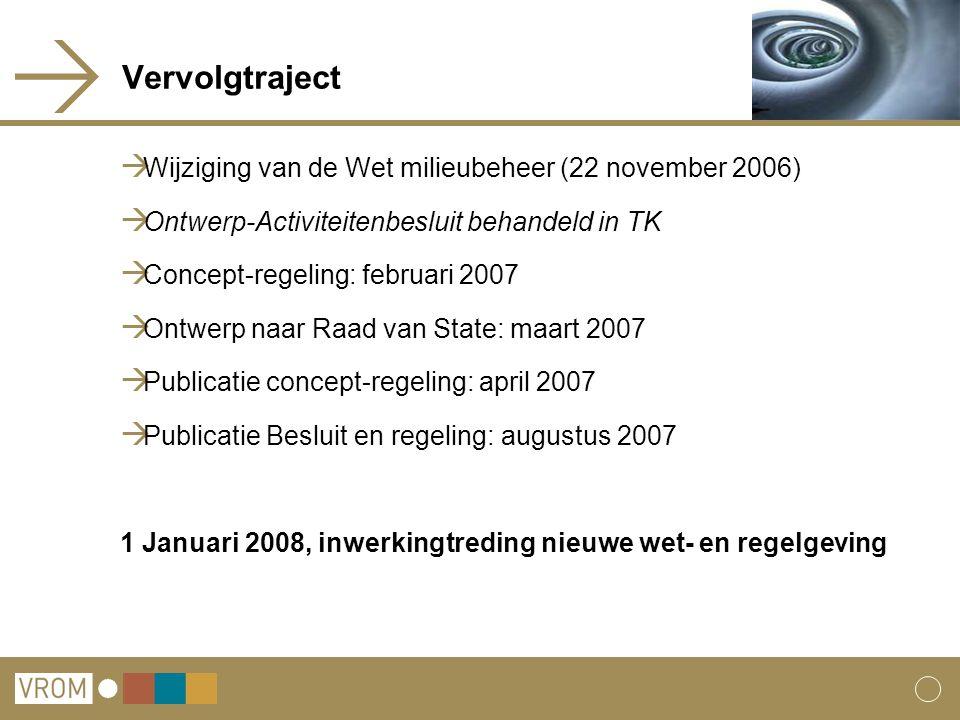 Vervolgtraject Wijziging van de Wet milieubeheer (22 november 2006)