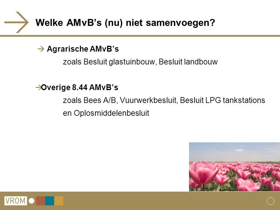 Welke AMvB's (nu) niet samenvoegen