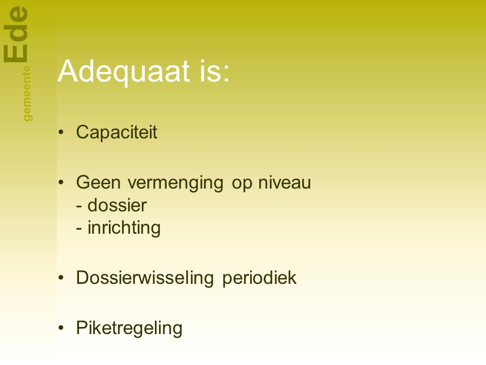 Adequaat is: Capaciteit