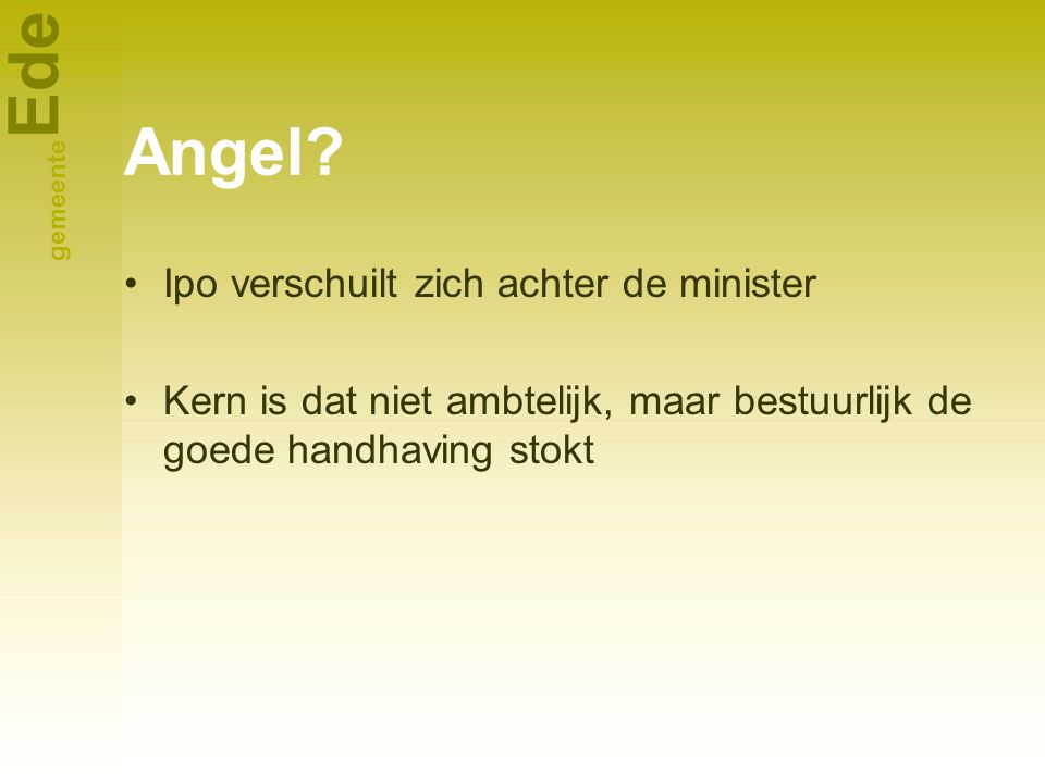 Angel Ipo verschuilt zich achter de minister