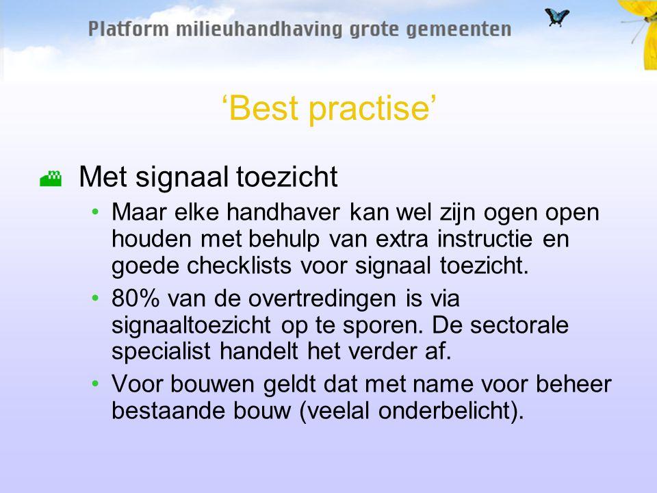 'Best practise' Met signaal toezicht