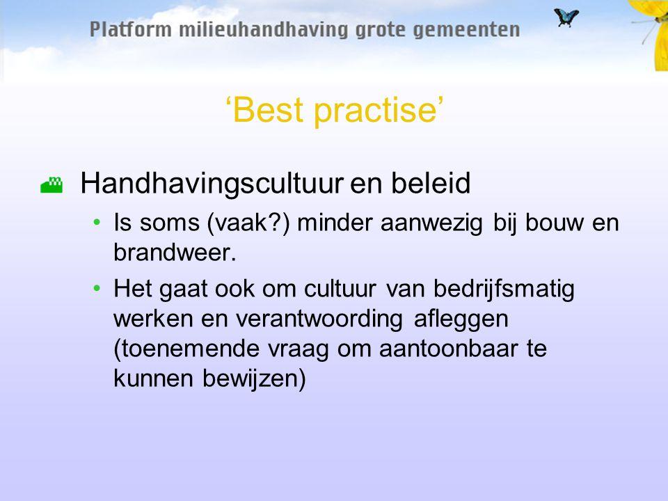 'Best practise' Handhavingscultuur en beleid