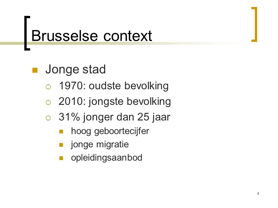 Brusselse context Jonge stad 1970: oudste bevolking
