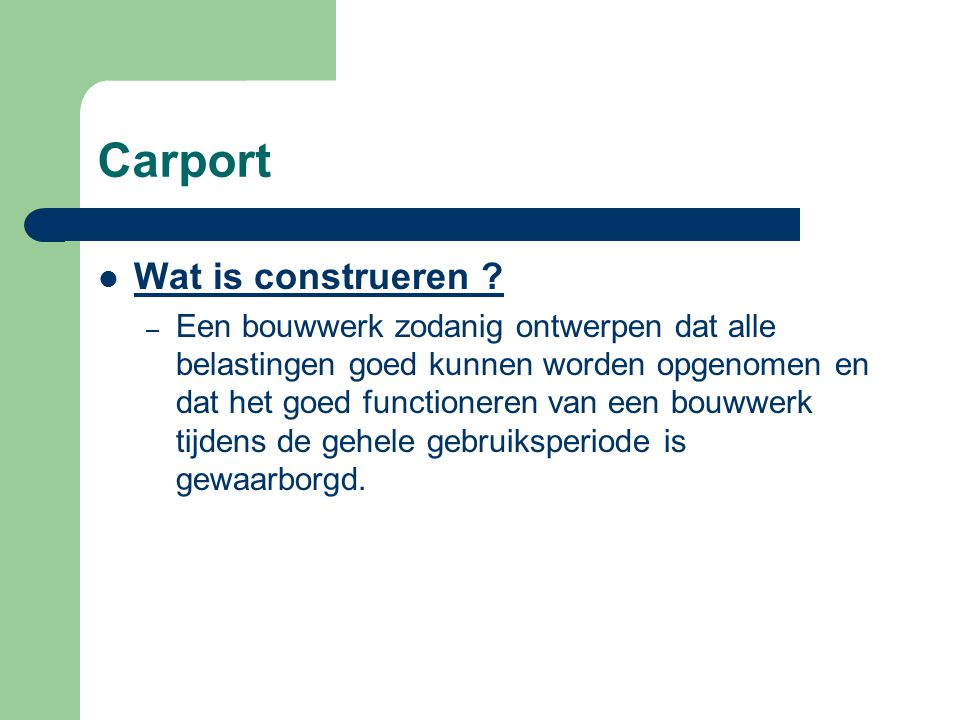 Carport Wat is construeren