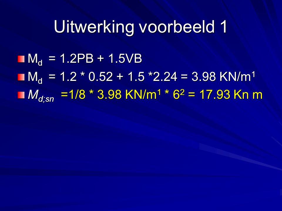 Uitwerking voorbeeld 1 Md = 1.2PB + 1.5VB