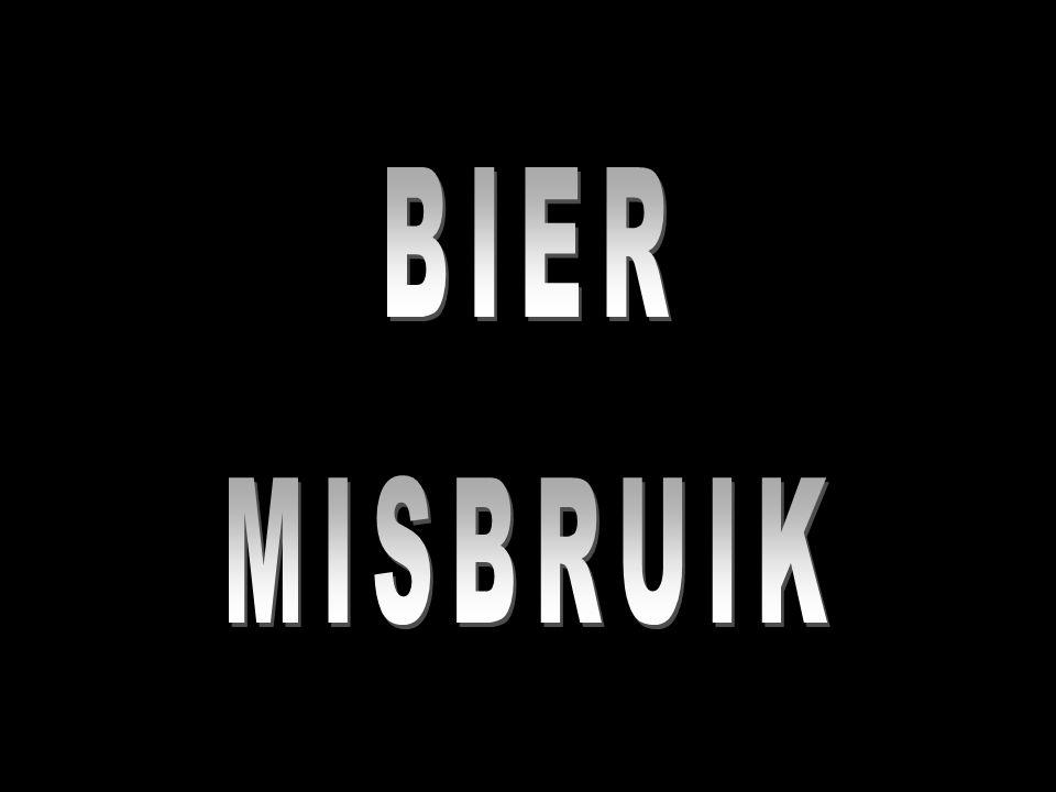 BIER MISBRUIK