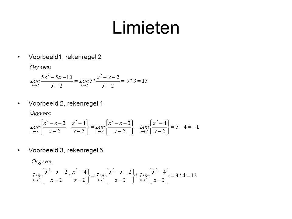 Limieten Voorbeeld1, rekenregel 2 Voorbeeld 2, rekenregel 4