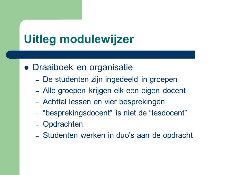 Uitleg modulewijzer Draaiboek en organisatie