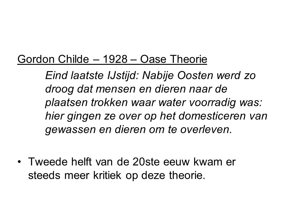 Gordon Childe – 1928 – Oase Theorie