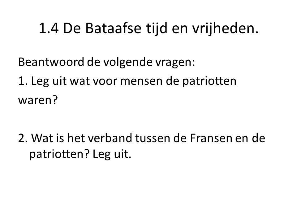 1.4 De Bataafse tijd en vrijheden.