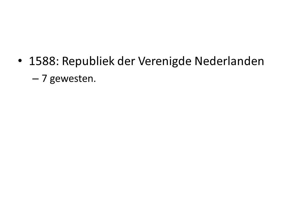 1588: Republiek der Verenigde Nederlanden
