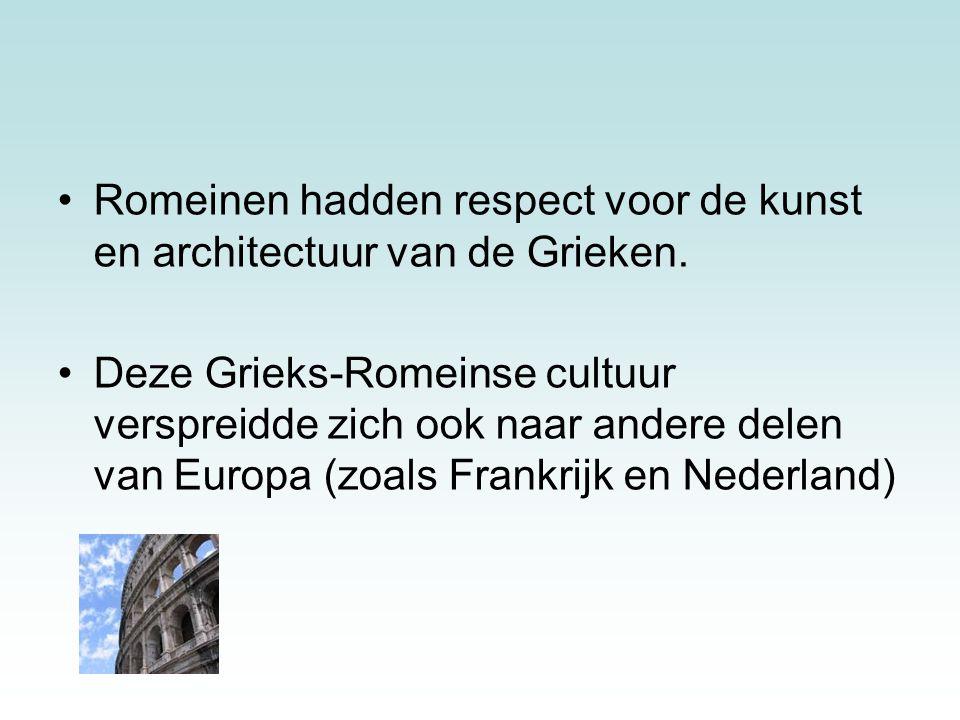 Romeinen hadden respect voor de kunst en architectuur van de Grieken.