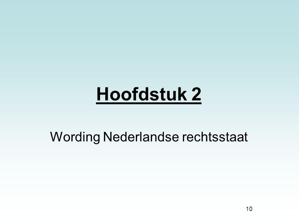 Wording Nederlandse rechtsstaat