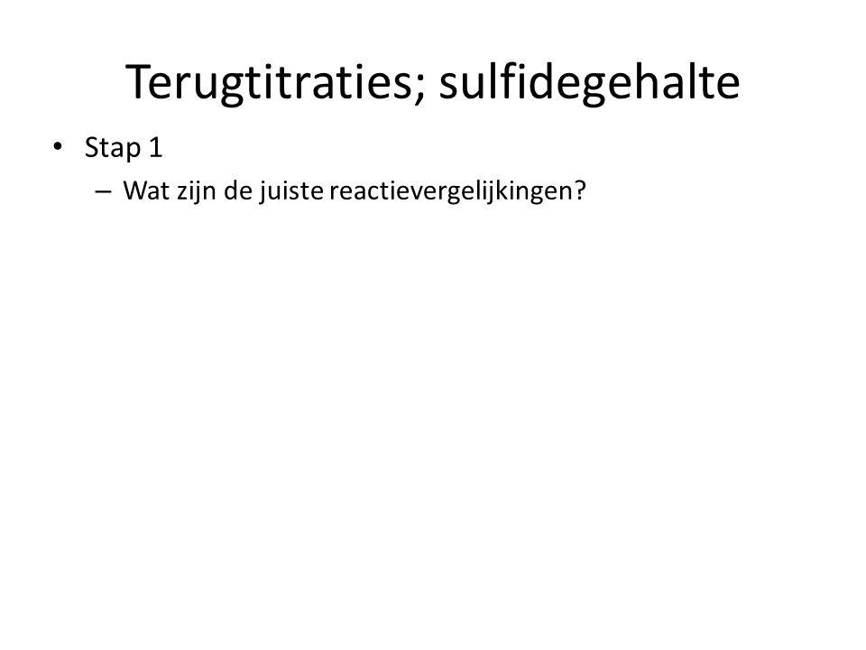 Terugtitraties; sulfidegehalte