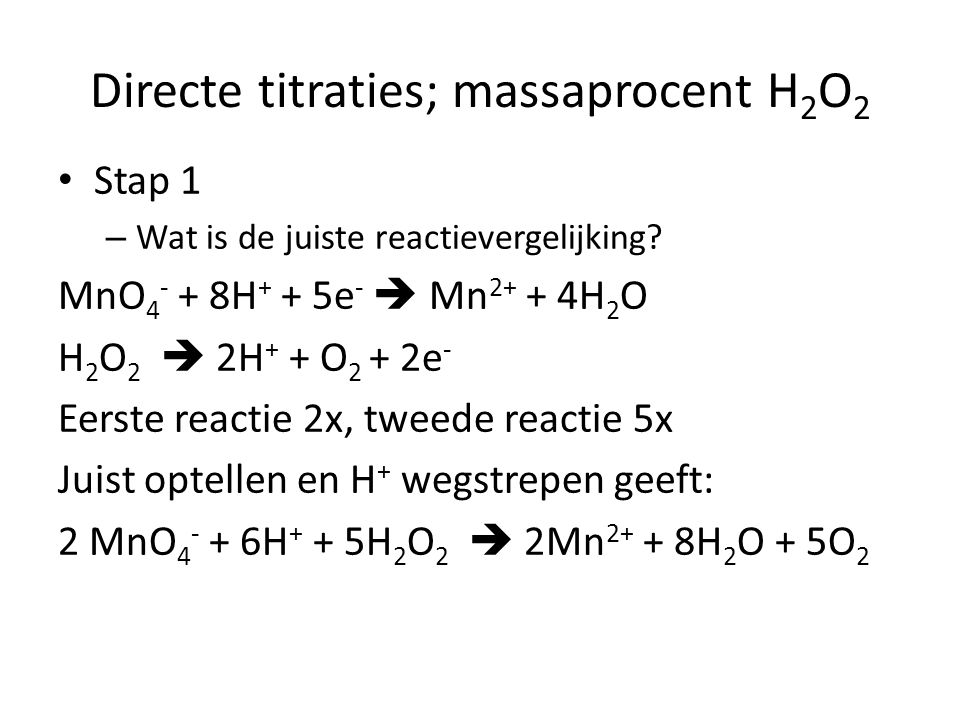 Directe titraties; massaprocent H2O2