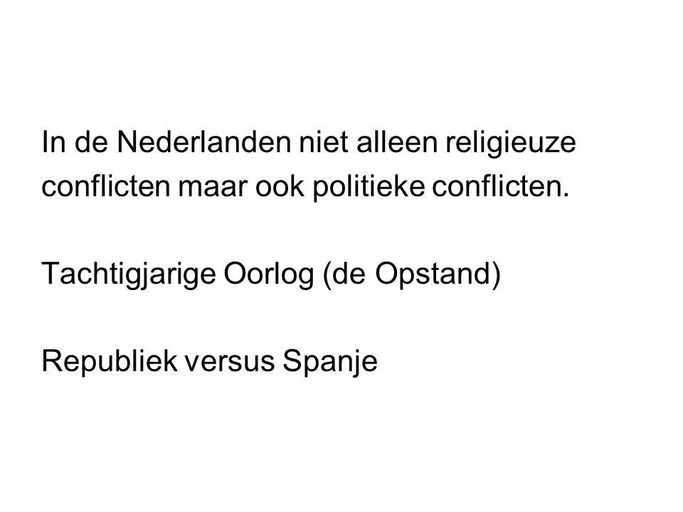In de Nederlanden niet alleen religieuze