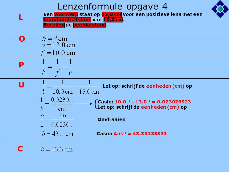 Lenzenformule opgave 4 L O P U C