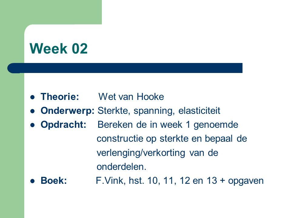 Week 02 Theorie: Wet van Hooke