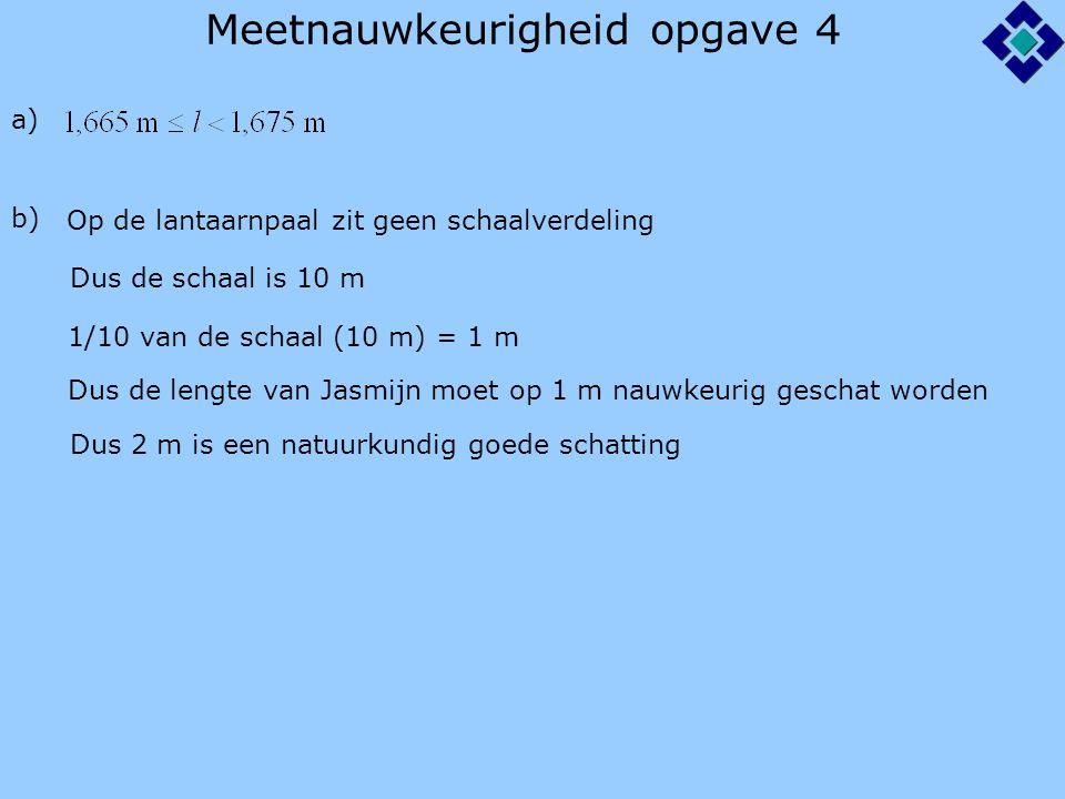 Meetnauwkeurigheid opgave 4