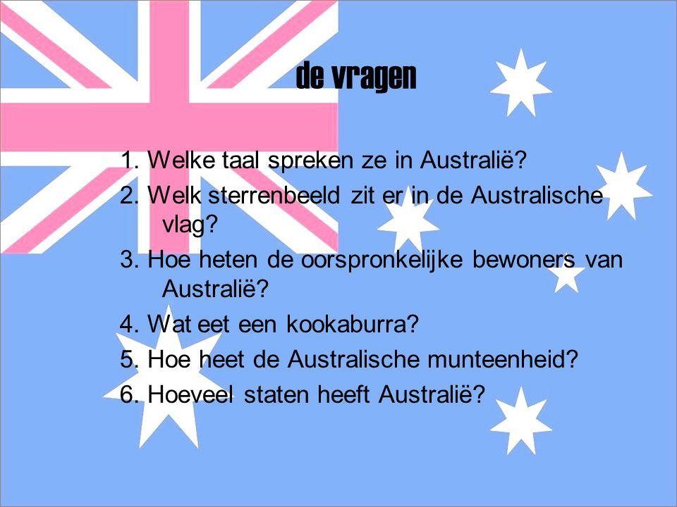de vragen 1. Welke taal spreken ze in Australië