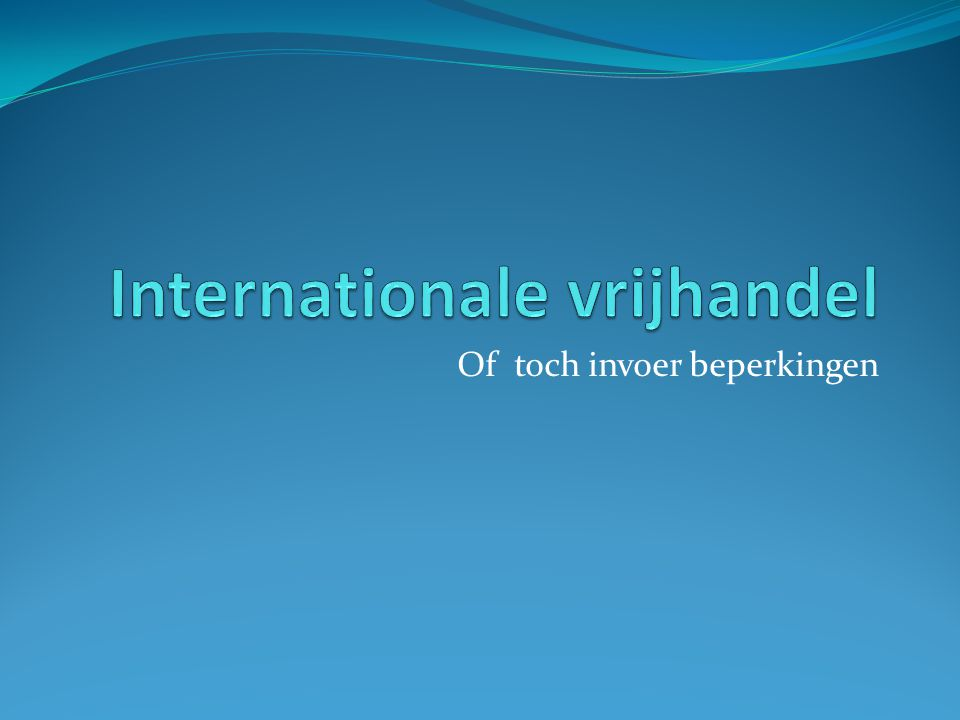 Internationale vrijhandel