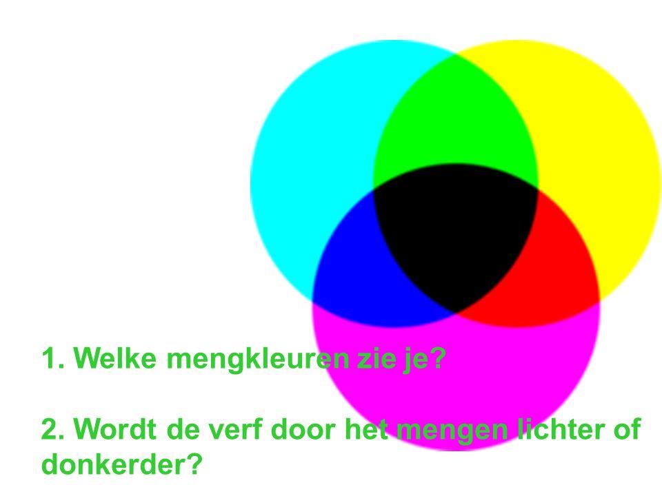 1. Welke mengkleuren zie je. 2
