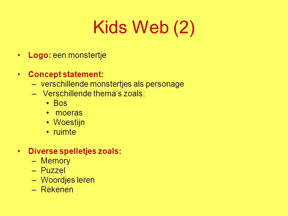 Kids Web (2) Logo: een monstertje Concept statement: