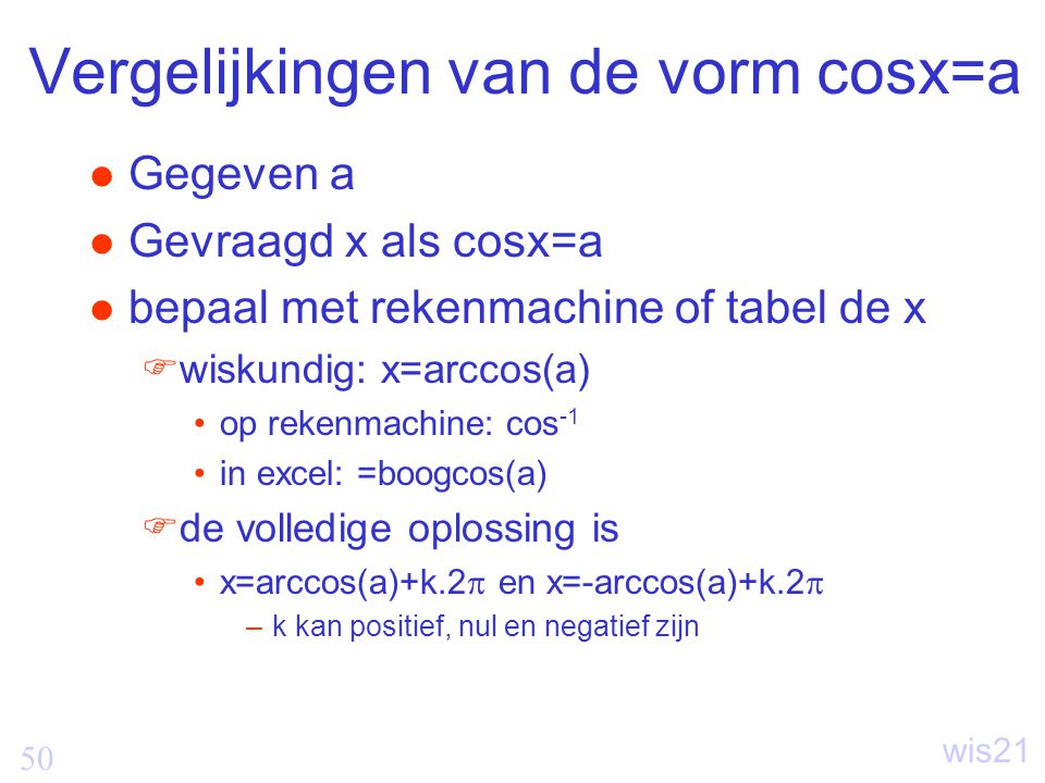 Vergelijkingen van de vorm cosx=a