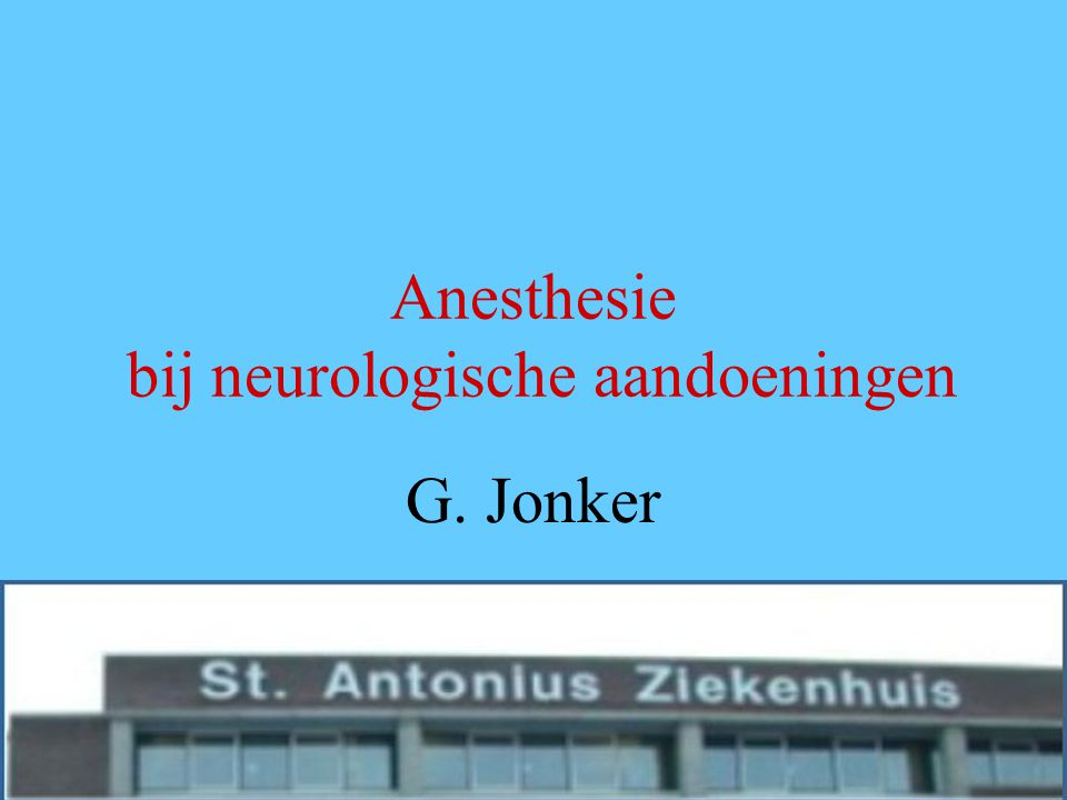 Anesthesie bij neurologische aandoeningen
