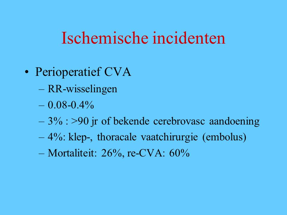 Ischemische incidenten