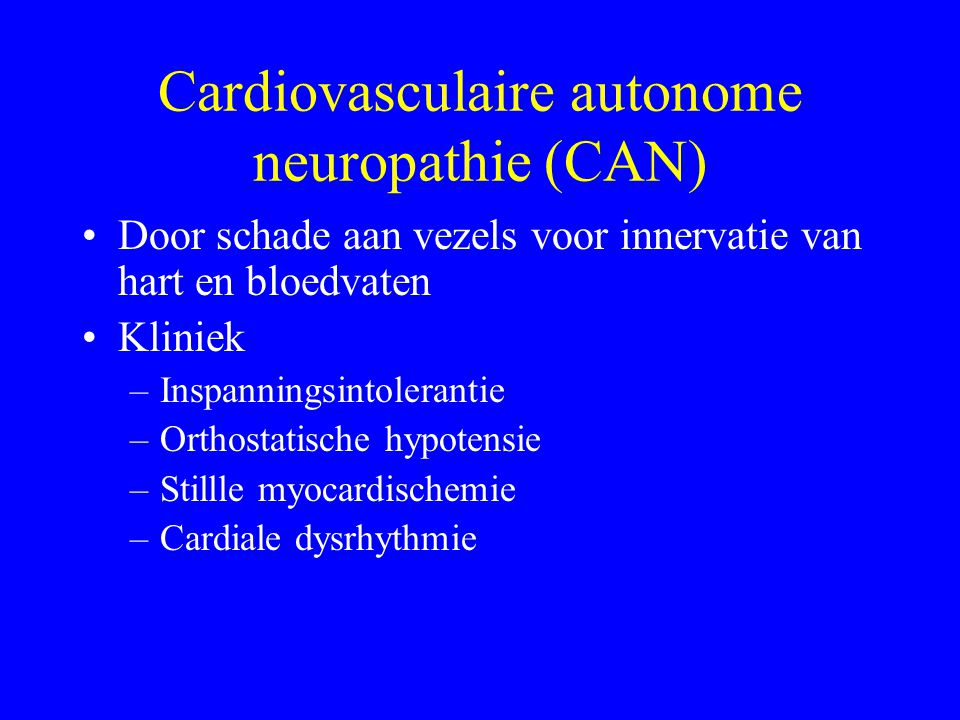 Cardiovasculaire autonome neuropathie (CAN)