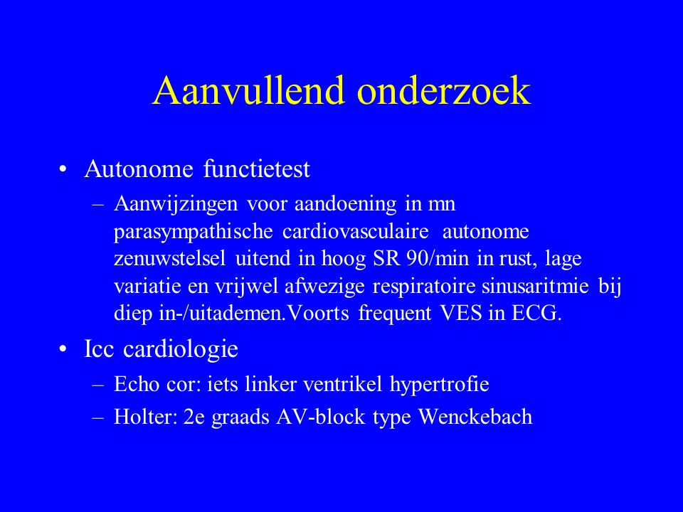 Aanvullend onderzoek Autonome functietest Icc cardiologie