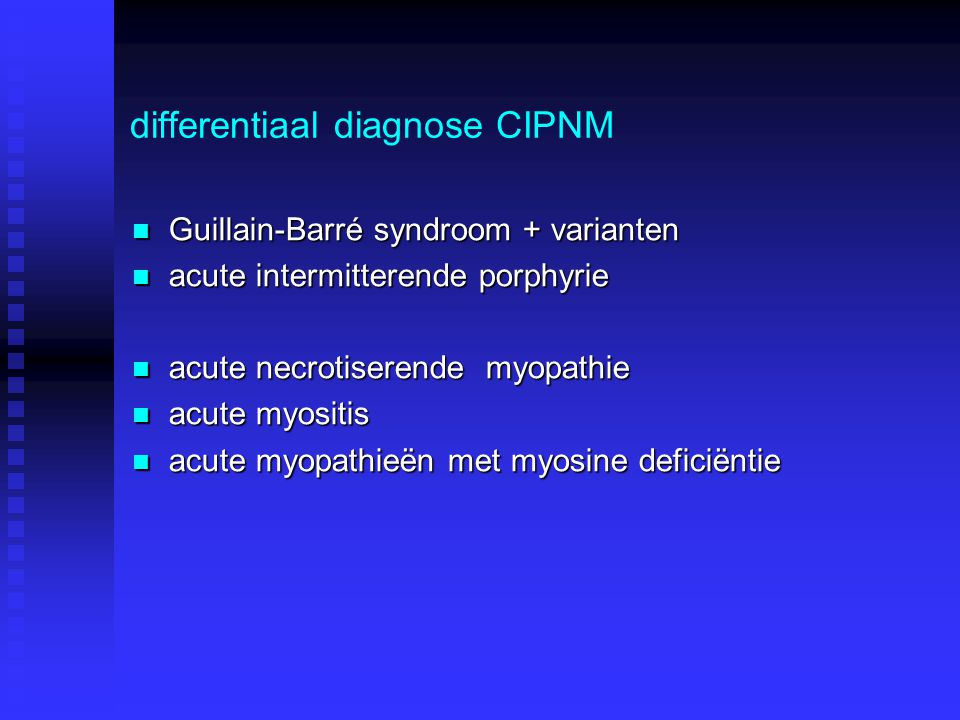 differentiaal diagnose CIPNM