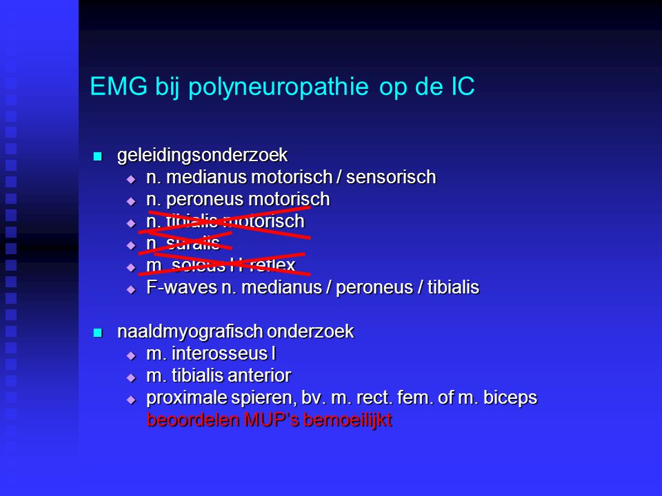 EMG bij polyneuropathie op de IC
