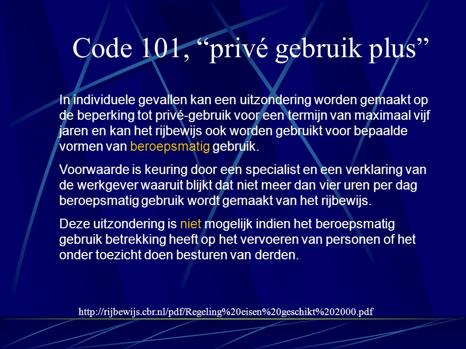 Code 101, privé gebruik plus