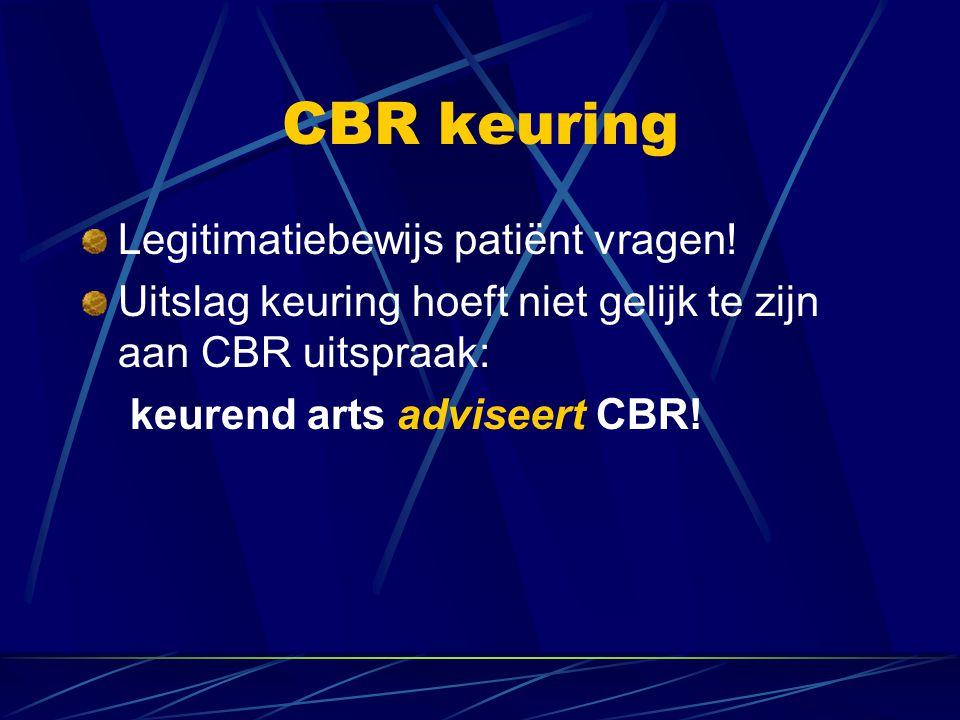 CBR keuring Legitimatiebewijs patiënt vragen!