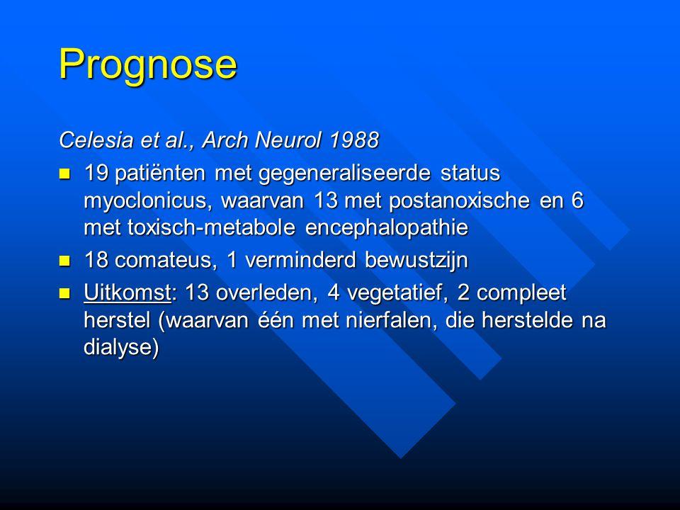 Prognose Celesia et al., Arch Neurol 1988