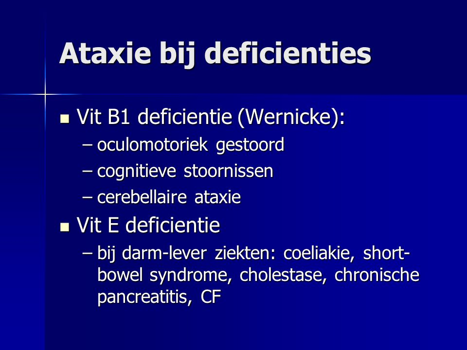 Ataxie bij deficienties