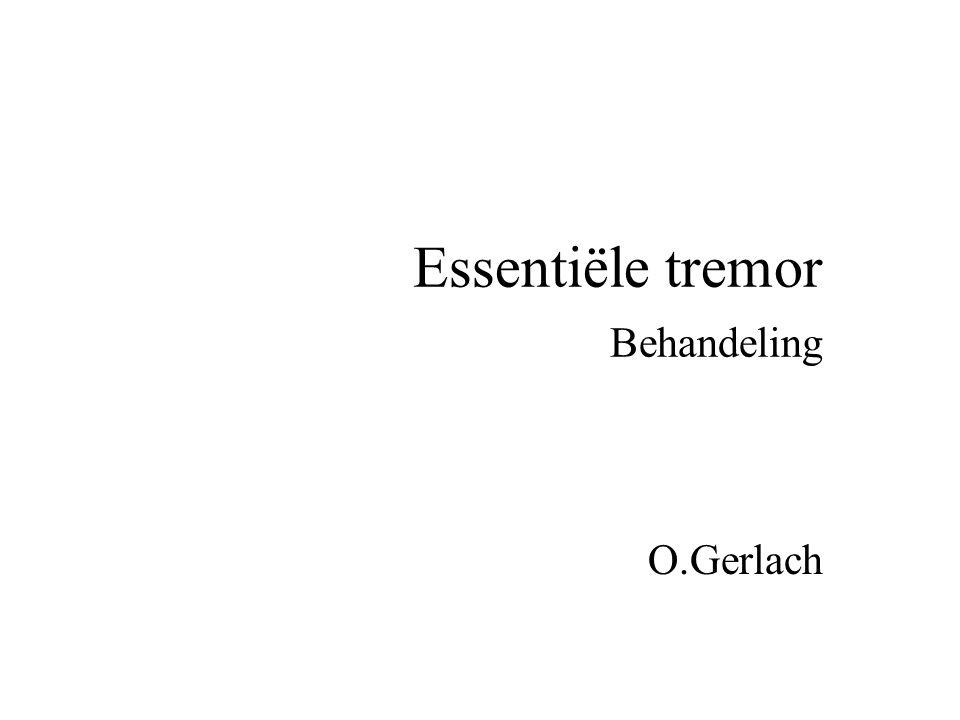 Essentiële tremor Behandeling