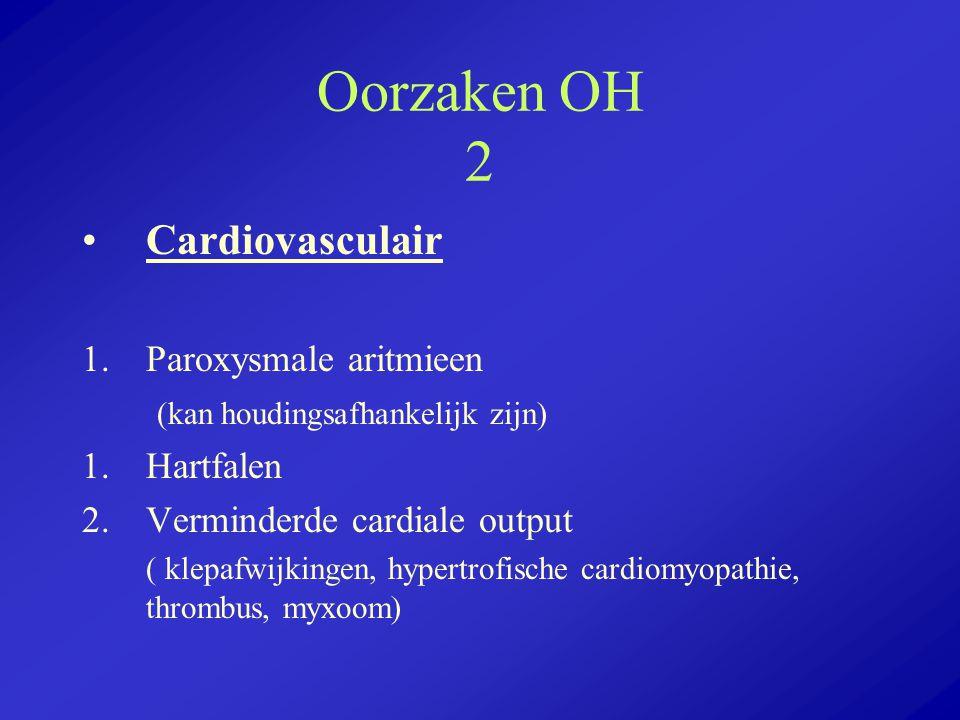 Oorzaken OH 2 Cardiovasculair Paroxysmale aritmieen